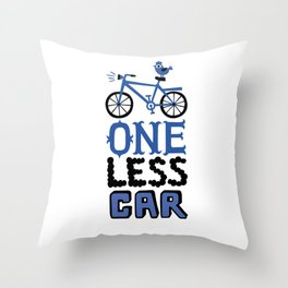 One Less Car Throw Pillow