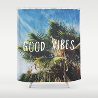good vibes Shower Curtains featuring good vibes by Hillary Murphy