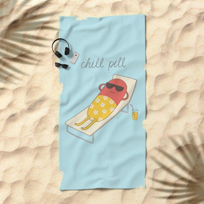 chill pill Beach Towel