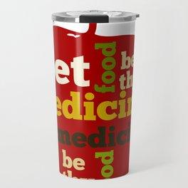 Apple Let food be thy medicine and medicine be thy food. Travel Mug