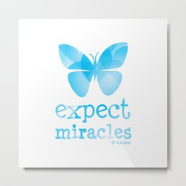 EXPECT MIRACLES - blue butterfly Metal Print