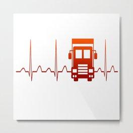 TRUCK DRIVER HEARTBEAT Metal Print