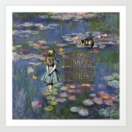Water Lilies Magic - Alice In Wonderland Bonkers Quote Art Print