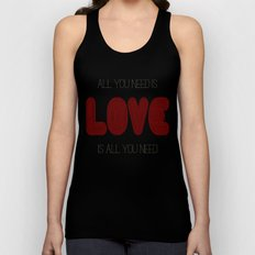 All you need is... Unisex Tank Top