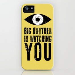 Big Brother is Watching YOU! iPhone Case
