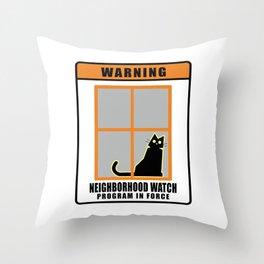 Neighborhood Watch Cat Throw Pillow