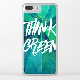 Think Green Clear iPhone Case