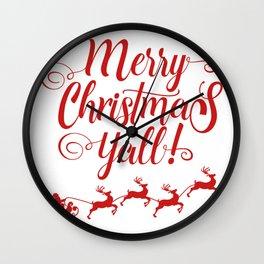 MERRY CHRISTMAS YALL Wall Clock