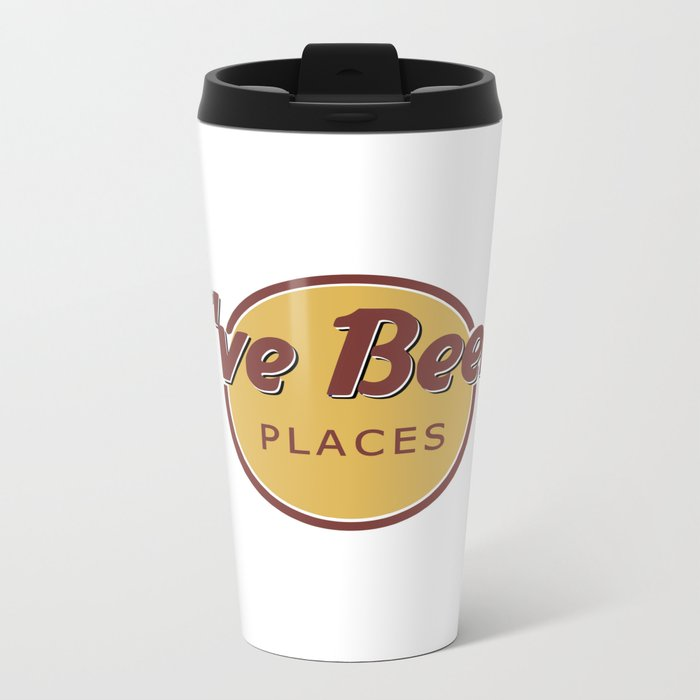 I've Been Places Metal Travel Mug