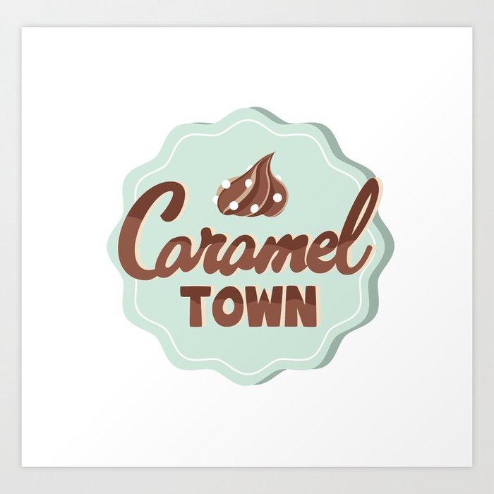 Caramel Town Art Print