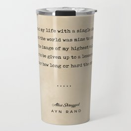Ayn Rand Quote 01 - Typewriter Quote on Old Paper - Minimalist Literary Print Travel Mug