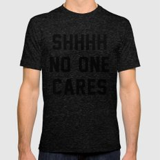 No One Cares Tri-Black MEDIUM Mens Fitted Tee
