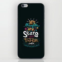 My Thoughts Are Stars iPhone Skin