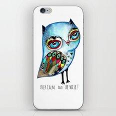 Owl - keep calm and be wise! iPhone & iPod Skin