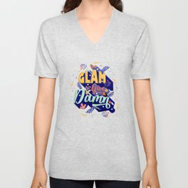 Too glam to give a damn Unisex V-Neck