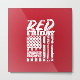 Red Friday Remember Deployed Navy Metal Print