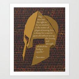 """No man has the right...."" Socrates Quote Art Print"