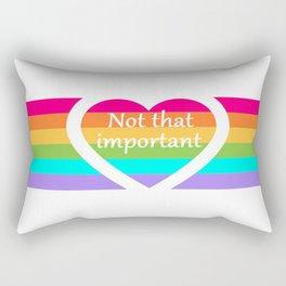 """Not that important"" Rectangular Pillow"