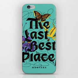Montana: The Last Best Place iPhone Skin