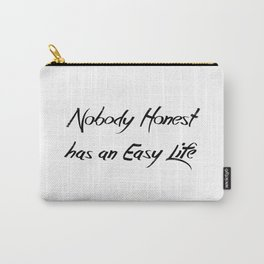 Nobody Honest Carry-All Pouch