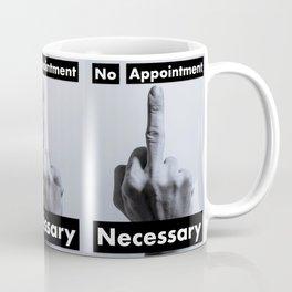 No Appointment Necessary (Blk) Coffee Mug