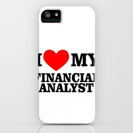 I Heart My Financial Analyst iPhone Case