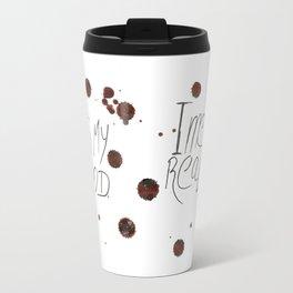 This is my Blood! Travel Mug