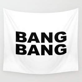 Bang Bang Wall Tapestry