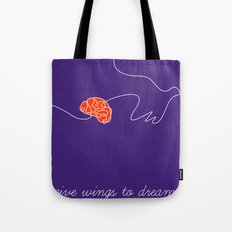 give wings to dreams Tote Bag