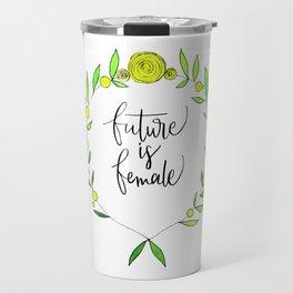Future is female Travel Mug