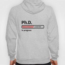 Ph.D. in progress Hoody