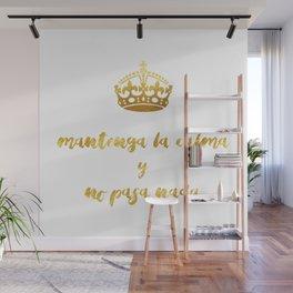 Mantenga La Calma | Keep Calm and Carry On Wall Mural