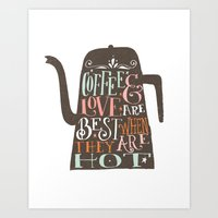coffe Art Prints featuring COFFE & LOVE by Matthew Taylor Wilson