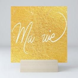 Ma Vie en Or Mini Art Print