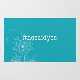 #hesaidyes Rug