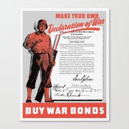 Make Your Own Declaration Of War -- WW2 Canvas Print
