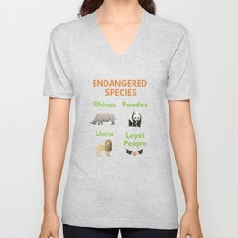Loyal People are Endangered Species Unisex V-Neck