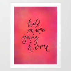 Hold On Typography Art Print