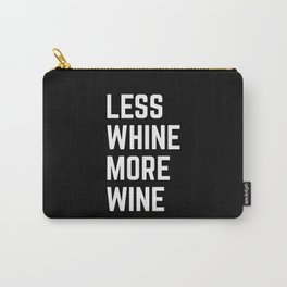 More Wine Funny Quote Carry-All Pouch