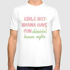Girls Just Wanna Have Fundamental Human Rights White Mens Fitted Tee MEDIUM