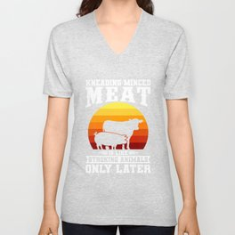 KNEADING MINCED MEAT Funny Butcher Gift For Chef Unisex V-Neck