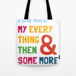 & Then Some More Tote Bag