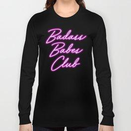 Badass Babes Club Long Sleeve T-shirt