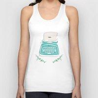 typewriter Tank Tops featuring typewriter by WreckThisGirl