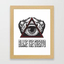 Blame the Cuervo Framed Art Print