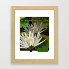Yoga-There is always room for change, but you have to be open to that change Inspirational Shirt Framed Art Print