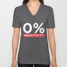 0% Negativity - Positive Affirmation Unisex V-Neck