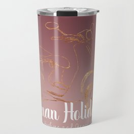 Roman holiday - Audrey Hepburn and Gregory Peck tribute to Travel Mug