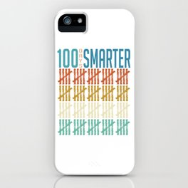 Teacher Gift Tee 100 Days Smarter T-shirt Design School Students Educator Learn Study Books iPhone Case