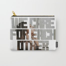 We care for each other Carry-All Pouch